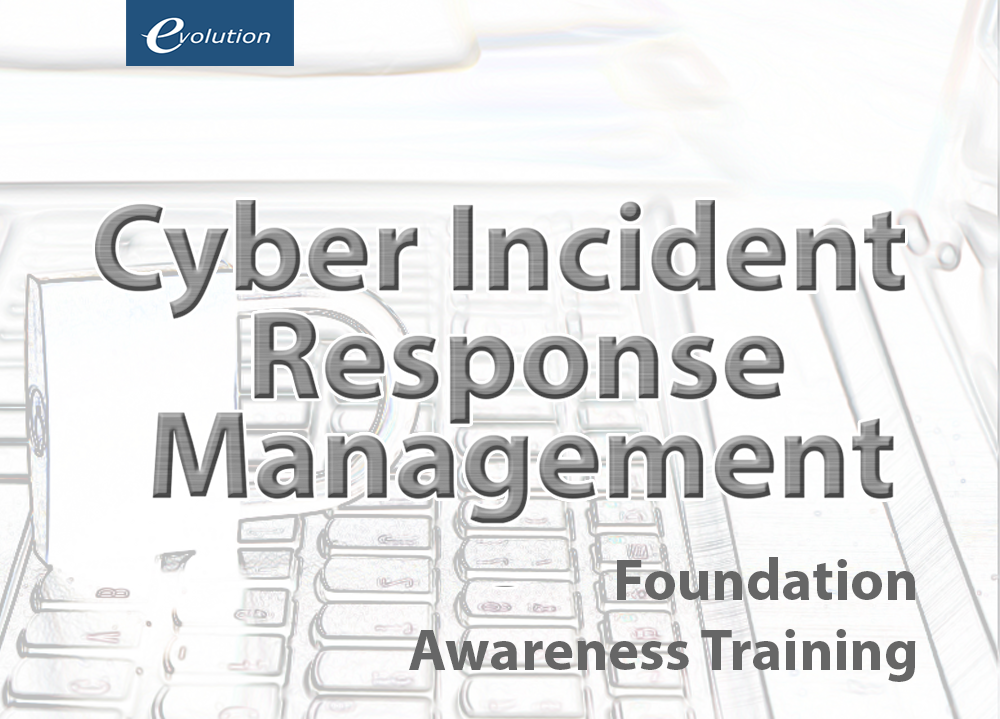 Cyber Incident Response Management Foundation